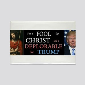 Fool for Christ, Deplorable for Trump Magnets